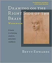 Betty Edwards Drawing Right Side Brain Workbook